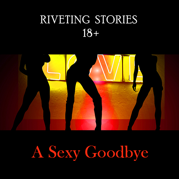 A Sexy Goodbye - Adult Audio Sex Story